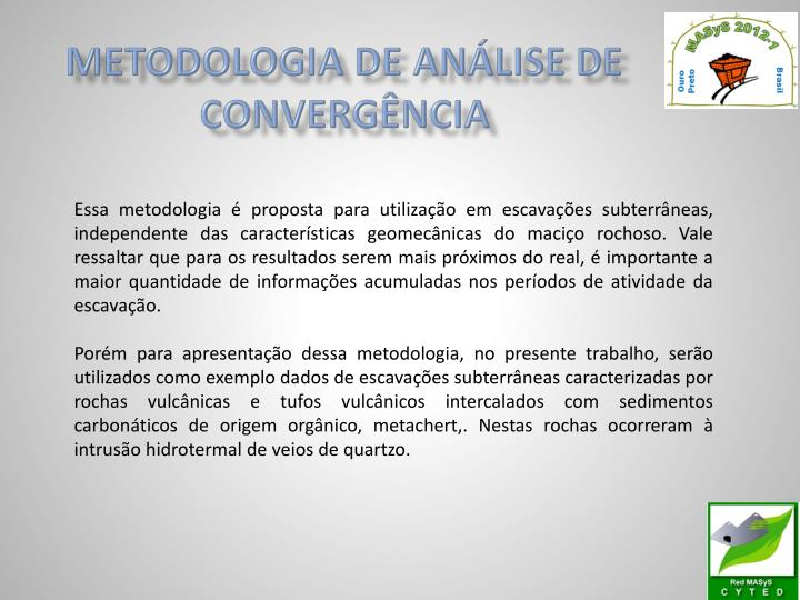METODOLOGIA DE ANÁLISE DE CONVERGÊNCIA