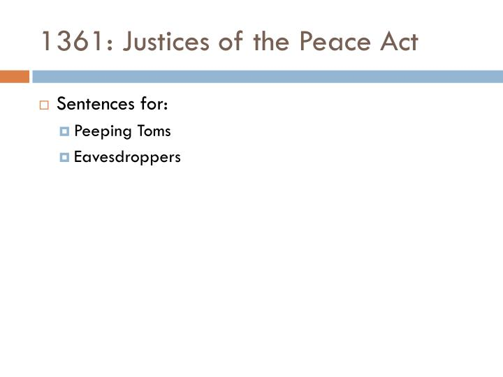 1361: Justices of the Peace Act