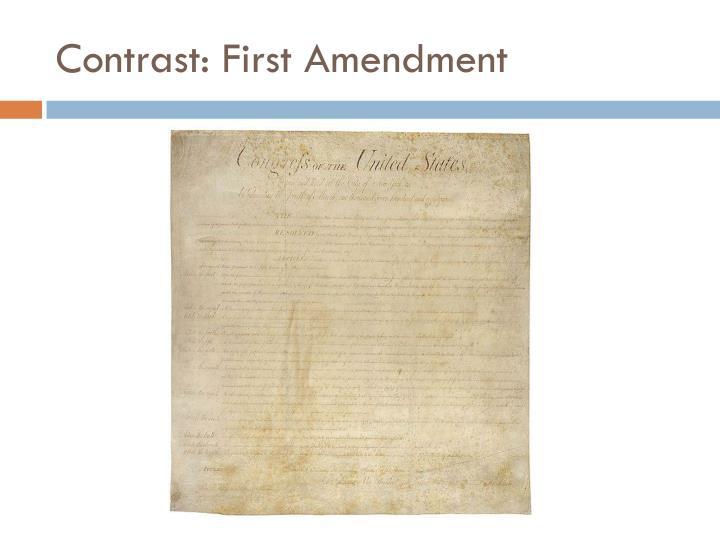 Contrast: First Amendment