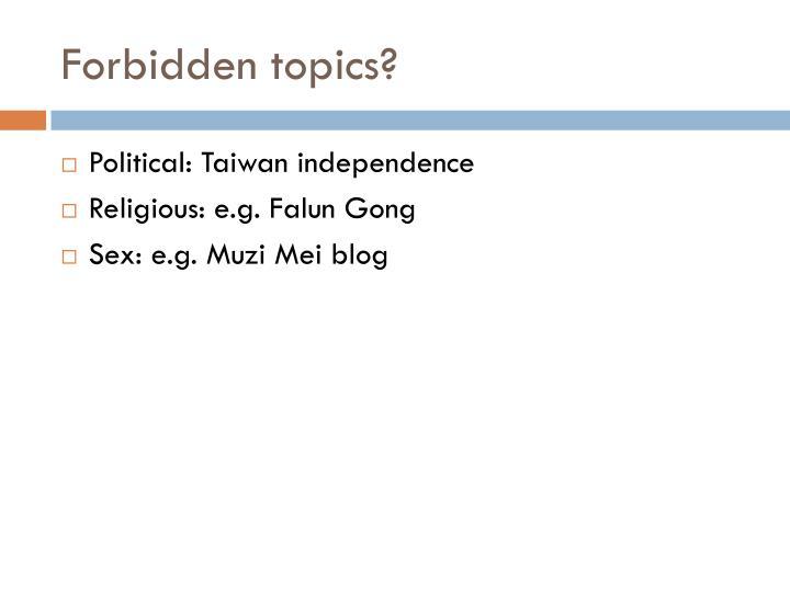 Forbidden topics?