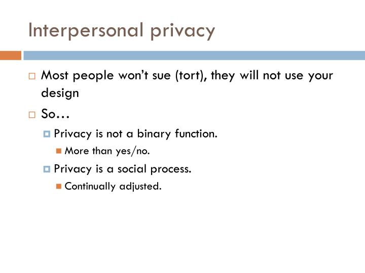 Interpersonal privacy