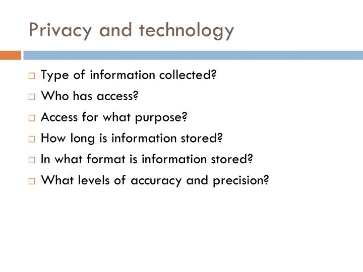 Privacy and technology