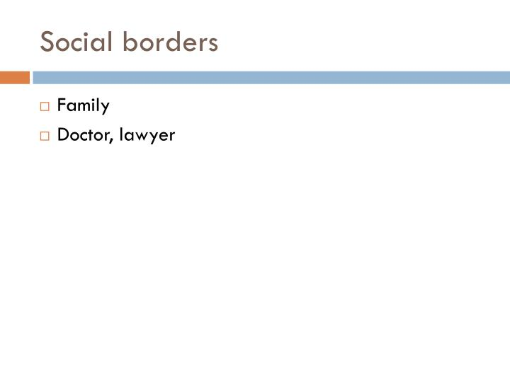 Social borders