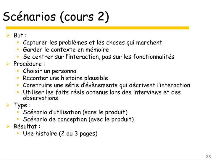 Scénarios (cours 2)