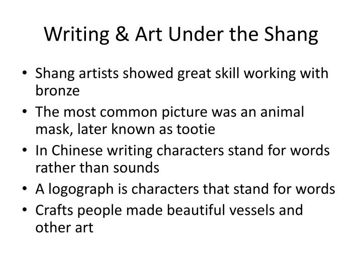 Writing & Art Under the Shang
