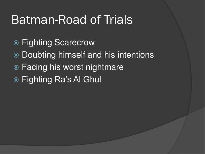 Batman-Road of Trials