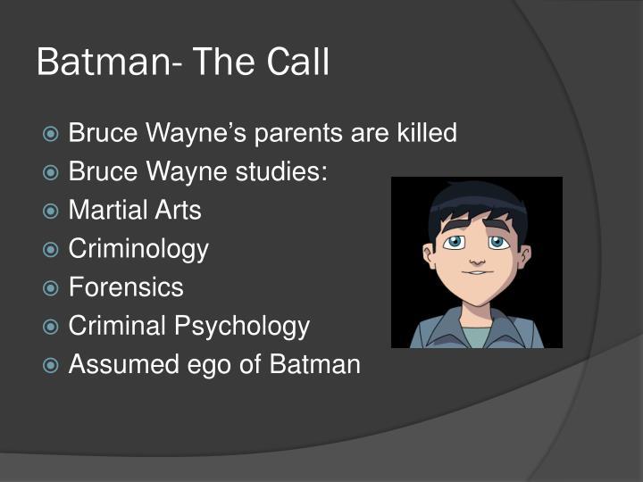Batman- The Call