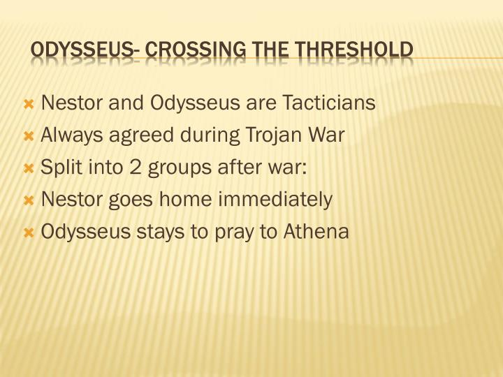 Nestor and Odysseus are Tacticians