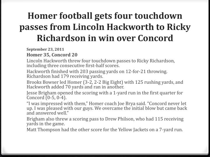 Homer football gets four touchdown passes from Lincoln Hackworth to Ricky Richardson in win over Concord