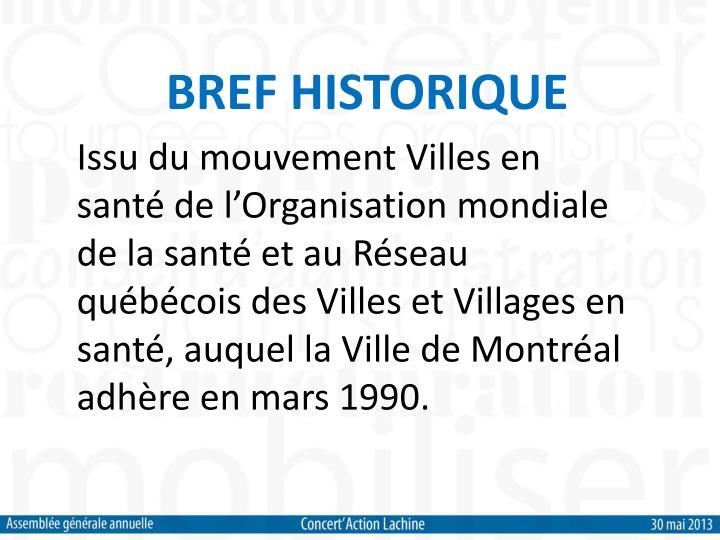 BREF HISTORIQUE