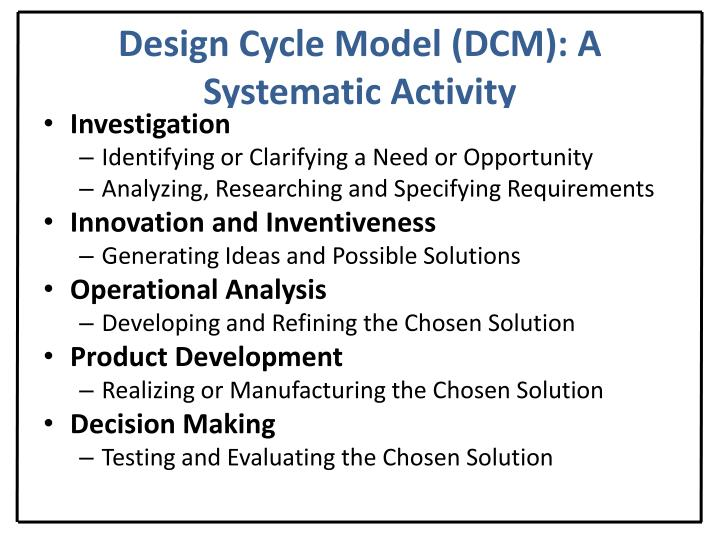 Design Cycle Model (DCM): A Systematic Activity