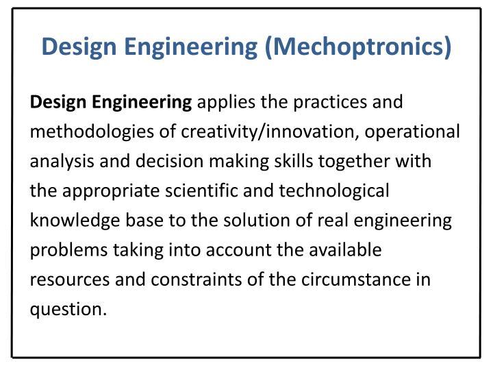 Design Engineering (Mechoptronics)