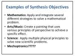 examples of synthesis objectives
