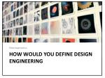 how would you define design engineering