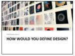 how would you define design