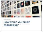 how would you define engineering