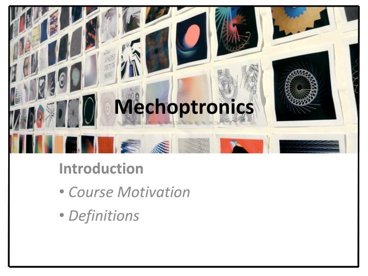 Mechoptronics