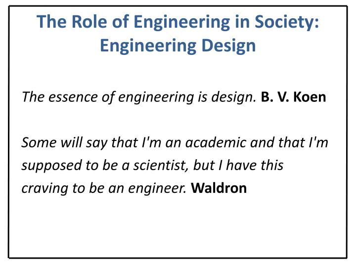 The Role of Engineering in Society: Engineering Design