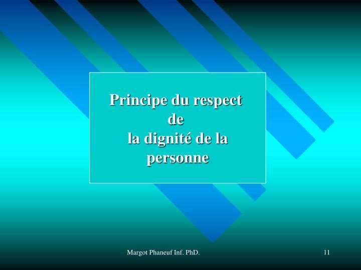 Principe du respect