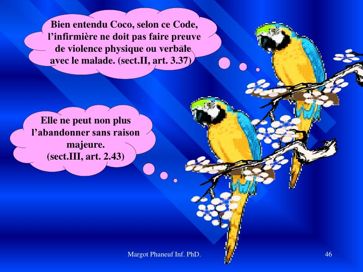 Bien entendu Coco, selon ce Code,