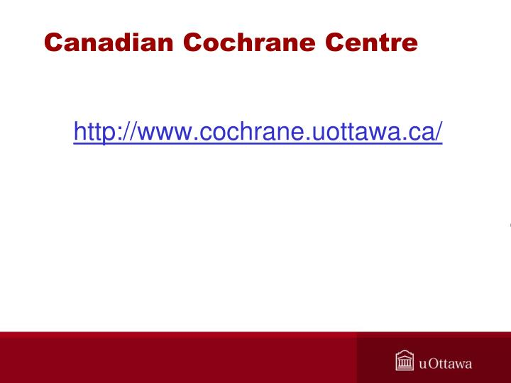 Canadian Cochrane Centre