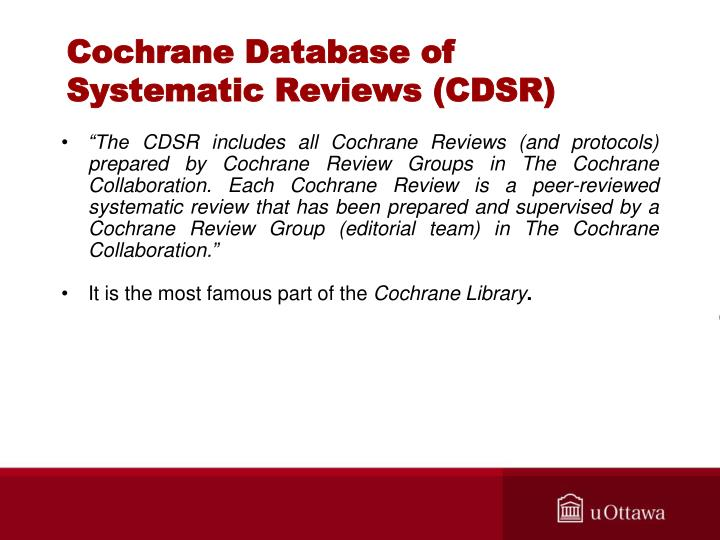 Cochrane Database of Systematic Reviews (CDSR)