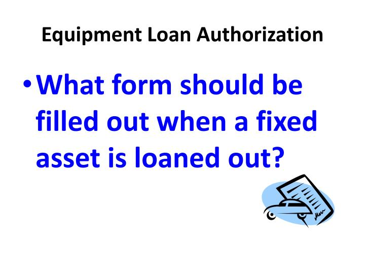 Equipment Loan Authorization