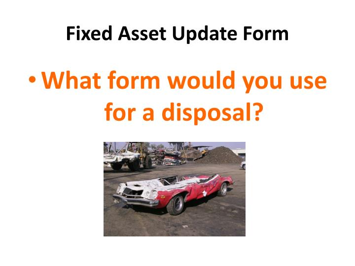Fixed Asset Update Form
