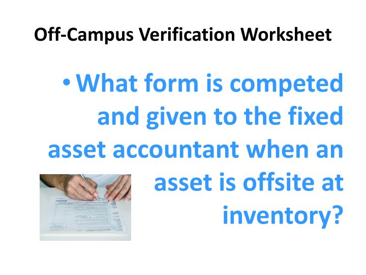 Off-Campus Verification Worksheet