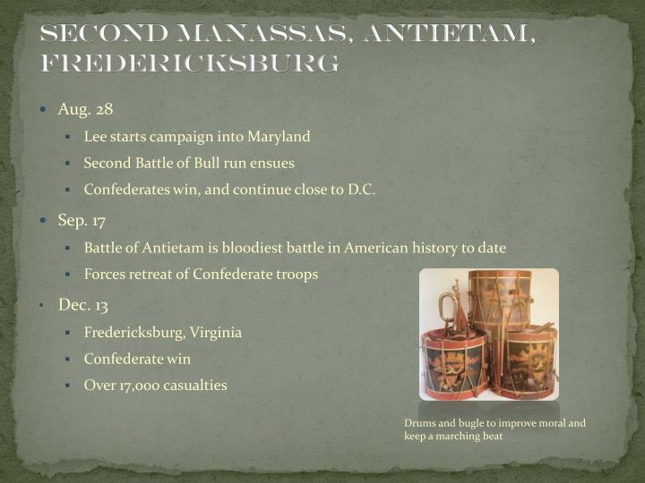 Second Manassas, Antietam, Fredericksburg