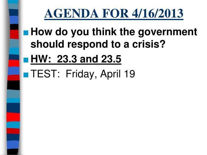 AGENDA FOR 4/16/2013