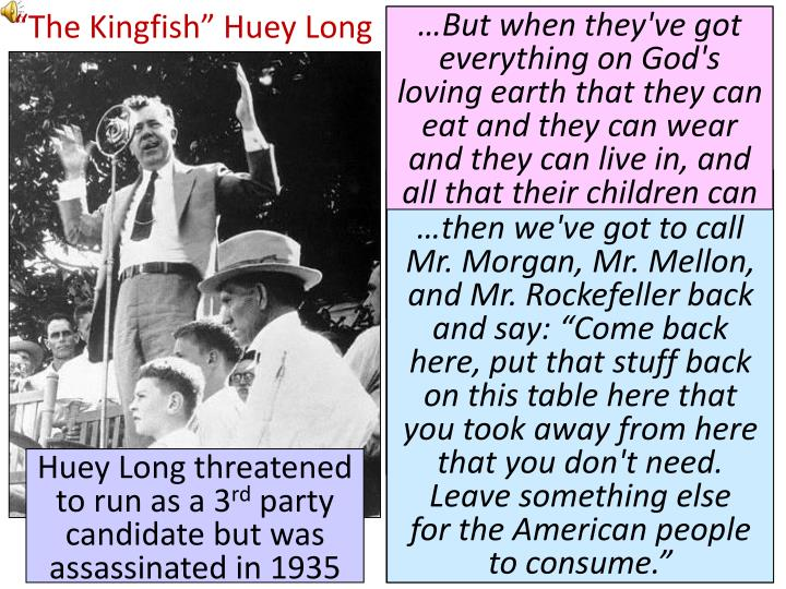 """The Kingfish"" Huey Long"