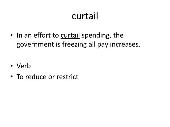 curtail