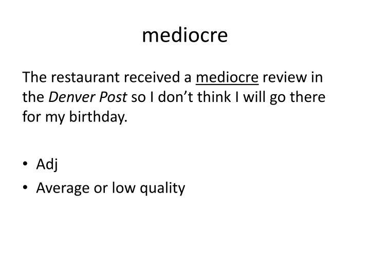 mediocre