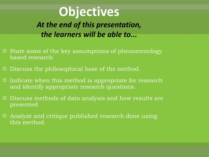 Objectives at the end of this presentation the learners will be able to