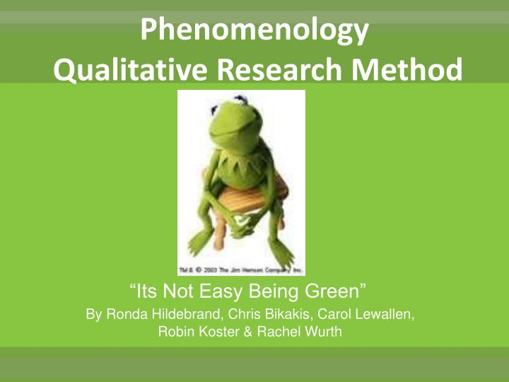 Phenomenology qualitative research method