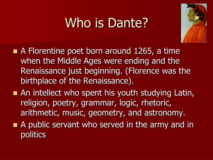 Who is Dante?