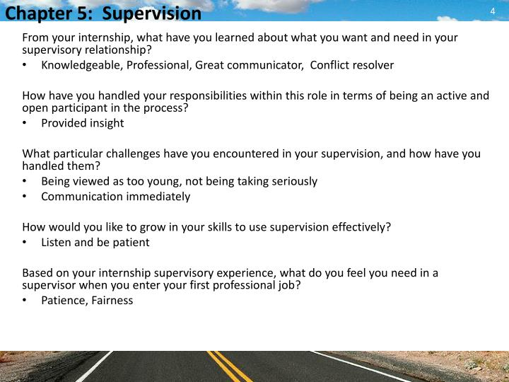 From your internship, what have you learned about what you want and need in your supervisory relationship?