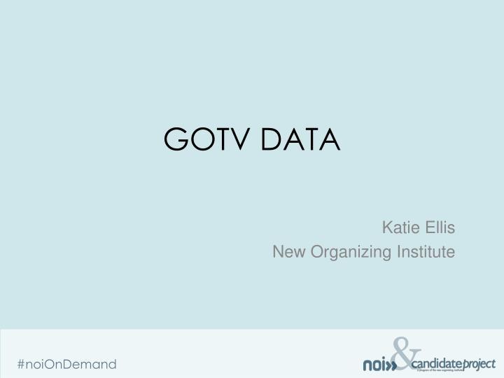 GOTV Data