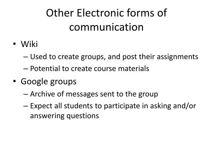 Other Electronic forms of communication