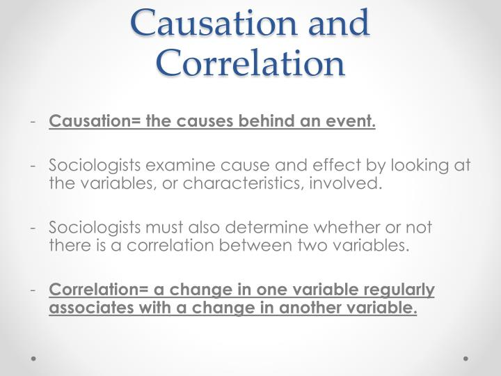 Causation and Correlation