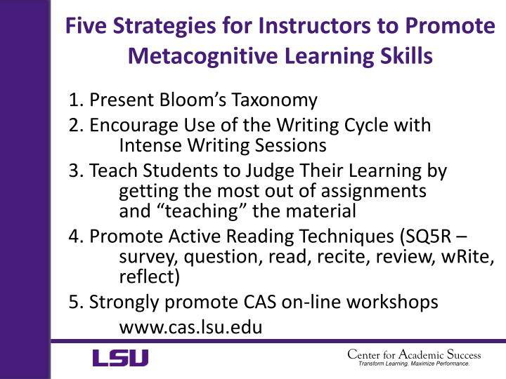 Five Strategies for Instructors to Promote Metacognitive Learning Skills