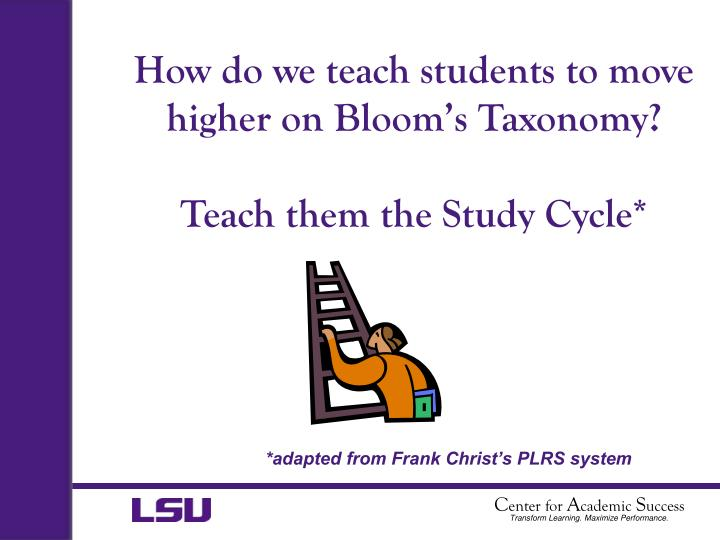 How do we teach students to move higher on Bloom's Taxonomy?
