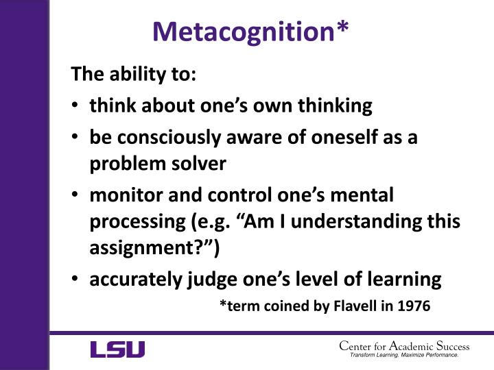 Metacognition*