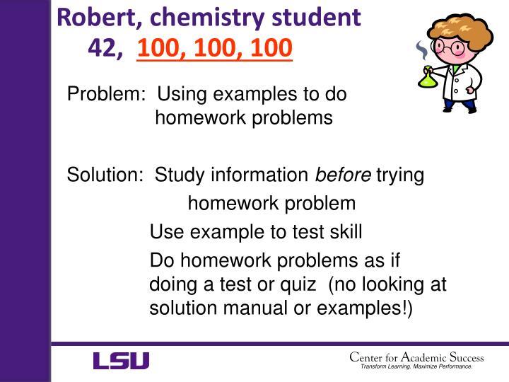 Robert, chemistry student