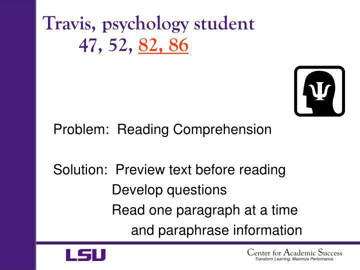 Travis, psychology student
