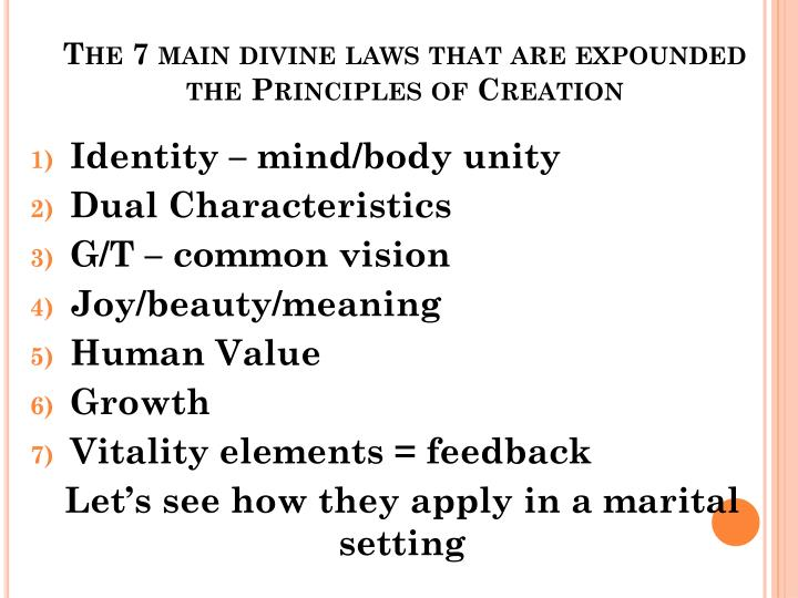 The 7 main divine laws that are expounded the Principles of Creation