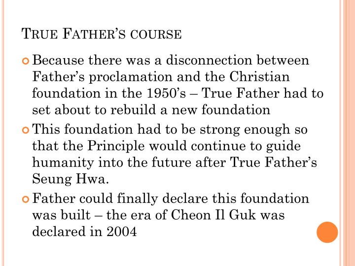 True Father's course