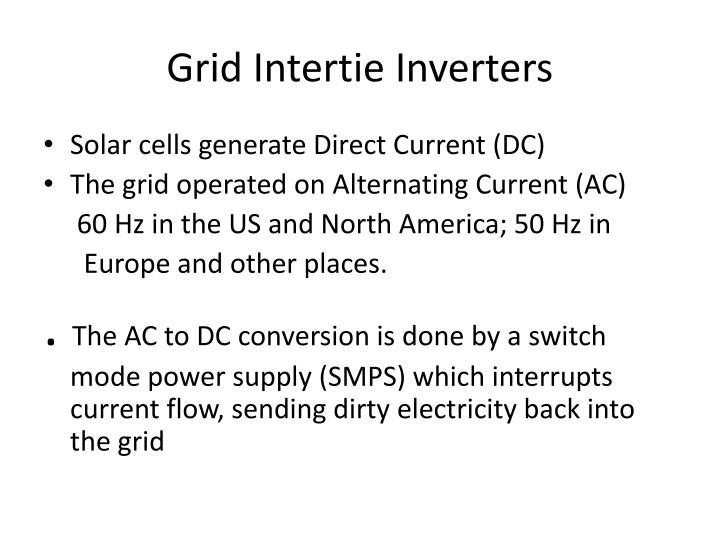 Grid Intertie Inverters