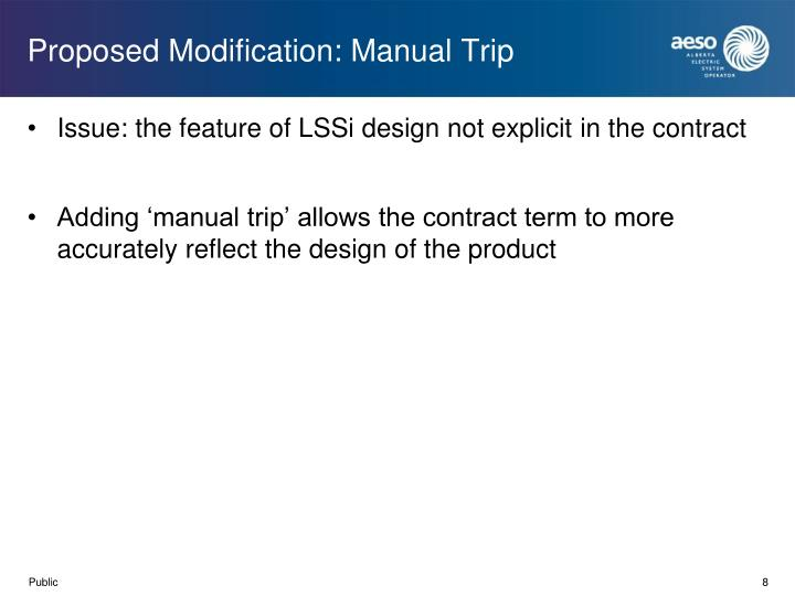 Proposed Modification: Manual Trip